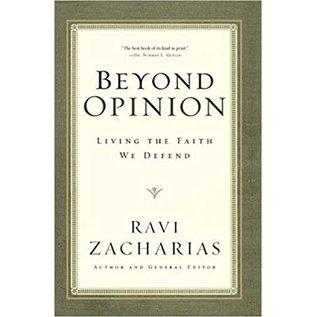 Beyond Opinion (Ravi Zacharias), Paperback