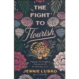 The Fight to Flourish (Gregory Lusko), Paperback