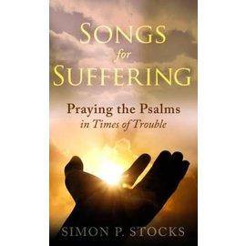 Songs for Suffering (Simon P. Stocks), Paperback