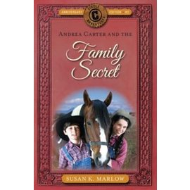 Circle C Adventures #3: Andrea Carter And The Family Secret (Susan K. Marlow), Paperback