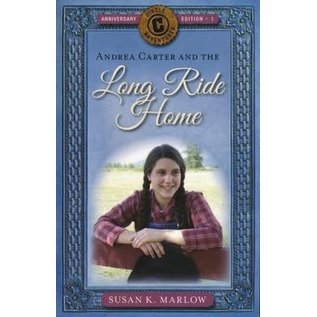 Circle C Adventures #1: Andrea Carter And The Long Ride Home (Susan K. Marlow), Paperback