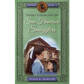 Circle C Adventures #4: Andrea Carter And The San Francisco Smugglers (Susan K. Marlow), Paperback