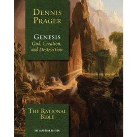 The Rational Bible: Genesis (Dennis Prager), Hardcover