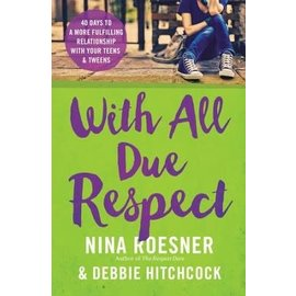 With All Due Respect (Nina Roesner, Debbie Hitchcock)
