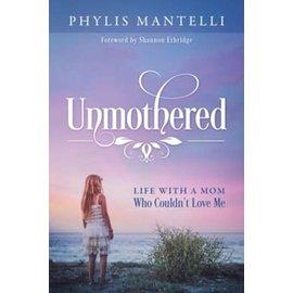 Unmothered (Phylis Mantelli), Paperback