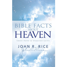Bible Facts About Heaven (John R. Rice), Paperback