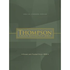 ESV Thompson Chain-Reference Bible, Hardcover