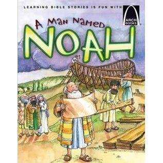 Arch Books - A Man Named Noah