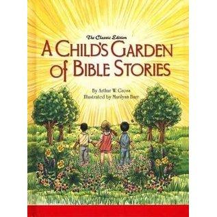 A Child's Garden of Bible Stories (Arthur W. Gross)
