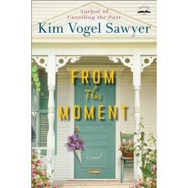 From This Moment (Kim Vogel Sawyer), Paperback