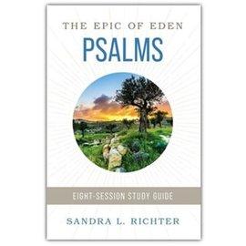 The Epic of Eden: Psalms (Sandra L. Richter), Paperback