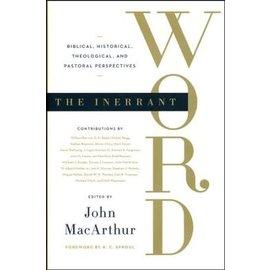 The Inerrant Word (John MacArthur), Hardcover
