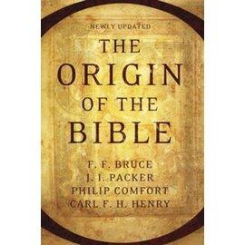 The Origin Of The Bible (F. F. Bruce, J. I. Packer, Philip W. Comfort, Carl F. J. Henry), Paperback