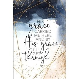 Plaque - His Grace Carried Me Here