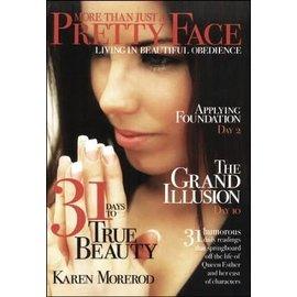 More Than Just a Pretty Face (Karen Morerod), Paperback