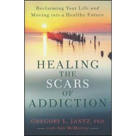 Healing the Scars of Addiction (Gregory L. Jantz), Paperback