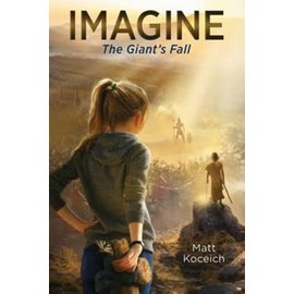 Imagine #4: The Giant's Fall (Matt Koceich), Paperback