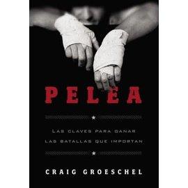 Pelea (Craig Groeschel), Paperback