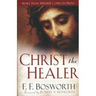 Christ the Healer (F. F. Bosworth), Paperback