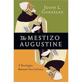 The Mestizo Augustine (Justo L. Gonzalez), Paperback