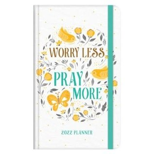 2022 Planner - Worry Less Pray More