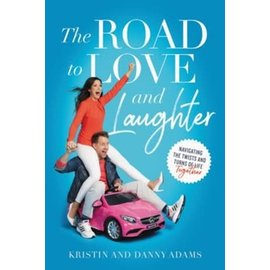 The Road to Love and Laughter (Kristin and Danny Adams), Paperback