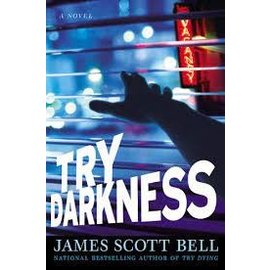 Try Darkness (James Bell), Hardcover