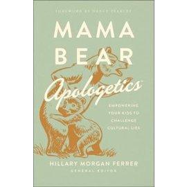 Mama Bear Apologetics (Hillary Morgan Ferrer), Paperback