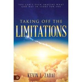 Taking off the Limitations (Kevin L. Zadai), Paperback