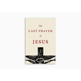 Good News Bulk Tracts: The Last Prayer of Jesus