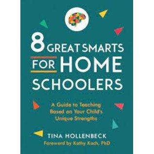8 Great Smarts for Homeschoolers (Tina Hollenbeck), Paperback