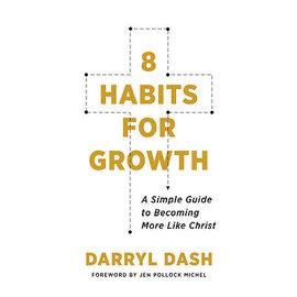 8 Habits for Growth (Darryl Dash), Paperback
