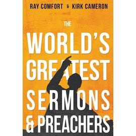 The World's Greatest Sermons & Preachers (Ray Comfort & Kirk Cameron), Paperback
