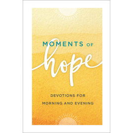 COMING FALL 2021 Moments of Hope, Hardcover