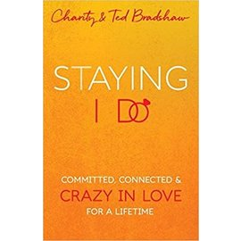 Staying I Do (Charity Bradshaw, Ted Bradshaw), Paperback