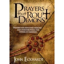 Prayers That Rout Demons (John Eckhardt), Paperback