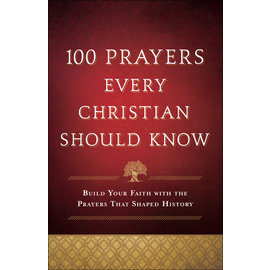 COMING FALL 2021 100 Prayers Every Christian Should Know