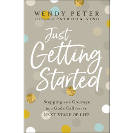 COMING FALL 2021 Just Getting Started (Wendy Peter), Paperback
