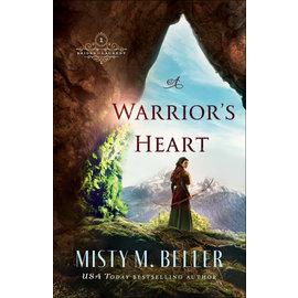 A Warrior's Heart (Misty M. Beller), Paperback