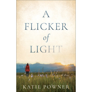 COMING FALL 2021 A Flicker of Light (Katie Powner), Paperback