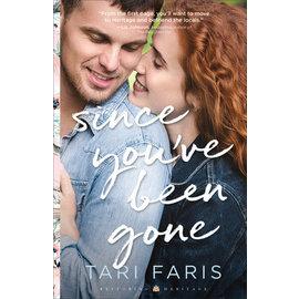 Restoring Herigate #3: Since You've Been Gone (Tari Faris), Paperback