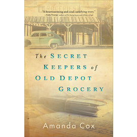 The Secret Keepers of Old Depot Grocery (Amanda Cox), Paperback