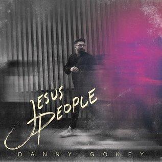 CD - Jesus People (Danny Gokey)
