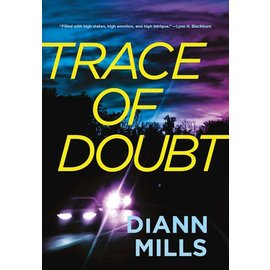 Trace of Doubt (DiAnn Mills), Paperback