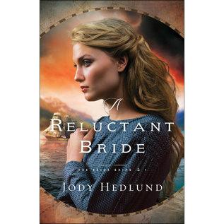 Bride Ships #1: A Reluctant Bride (Jody Hedlund), Paperback
