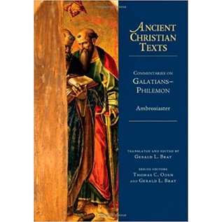 Ancient Christian Texts: Commentaries on Galatians-Philemon (Ambrosiaster), Hardcover