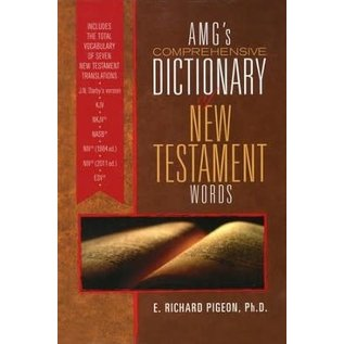 AMG's Comprehensive Dictionary of New Testament Words (E. Richard Pigeon), Hardcover
