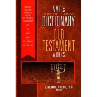 AMG's Comprehensive Dictionary of Old Testament Words (E. Richard Pigeon), Hardcover