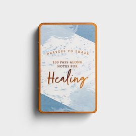 Prayers to Share: 100 Pass Along Notes for Healing