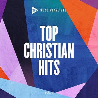 CD - SOZO Playlists: Top Christian Hits Volume 3